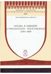 Studia z dziejów Uniwersytetu Wileńskiego 1579 - 1979