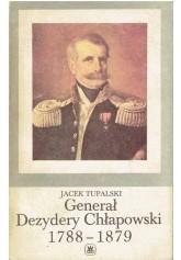 Generał Dezydery Chłapowski 1788 - 1879