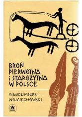 Broń pierwotna i starożytna w Polsce