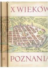 X wieków Poznania