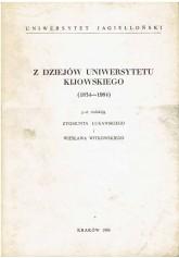 Z dziejów Uniwersytetu Kijowskiego (1834 - 1984)