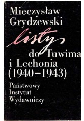 Listy do Tuwima i Lechonia (1940-1943)