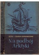 Na podbój Arktyki. T. 1-2