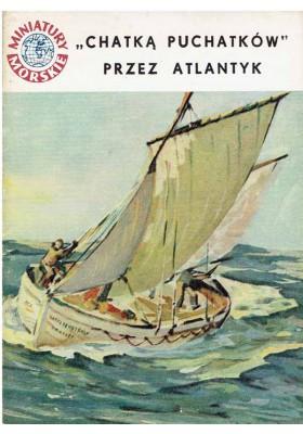 """Miniatury Morskie: """"Chatką Puchatków"""" przez Atlantyk"""