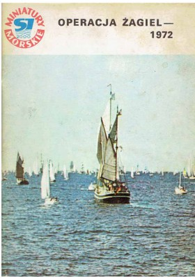 Miniatury Morskie: Operacja Żagiel - 1972