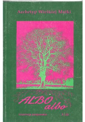 ALBO ALBO. Archetyp Wielkiej Matki. 3(4)/1992
