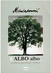 ALBO ALBO. Nieświadomość. 1/2001 r.