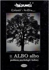 ALBO ALBO.  Tożsamość. Osobowość i kultura. 2000 r.