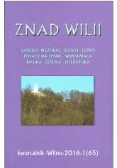 Znad Wilii 2016 - 1 (65) Kwartalnik