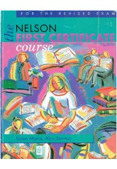 The Nelson First Certificate Course