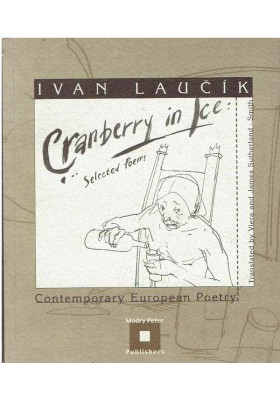 Cranberry in Ice. Selected Poems