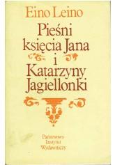Pieśni księcia Jana i Katarzyny Jagiellonki
