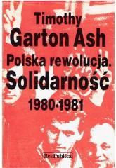 Polska rewolucja. Solidarność 1980 - 1981