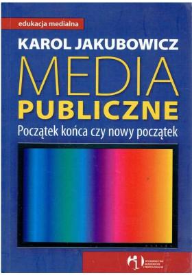Media publiczne. Początek końca czy nowy początek
