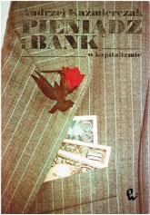 Pieniądz i bank w kapitalizmie. Zarys problematyki