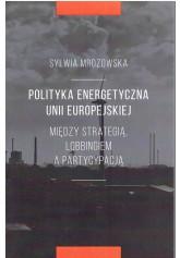 Polityka energetyczna Unii Europejskiej