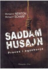 Saddam Husajn. Proces i egzekucja