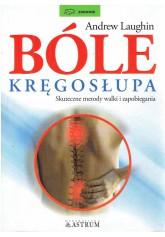 Bóle kręgosłupa. Skuteczne metody walki i zapobiegania