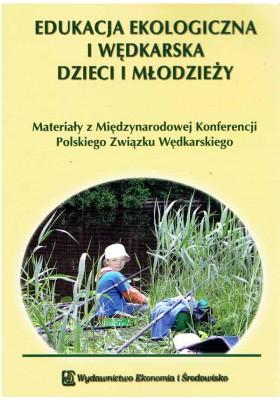 Edukacja ekologiczna i wędkarska dzieci i młodzieży