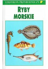 Leksykon przyrodniczy. Ryby morskie