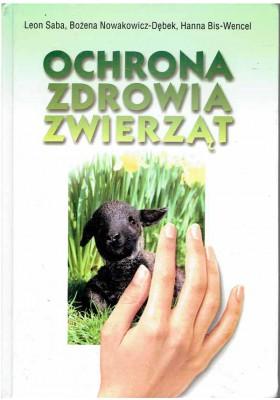 Ochrona zdrowia zwierząt. Wybrane zagadnienia
