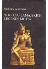 W kręgu lamajskich legend i mitów