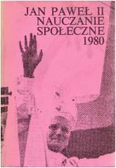 Nauczanie społeczne. T. III: 1980