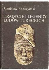 Tradycje i legendy ludów tureckich