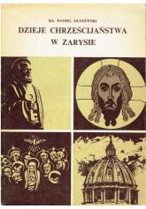 Dzieje chrześcijaństwa w zarysie