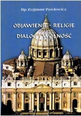 Objawienie, religie, dialog, wolność