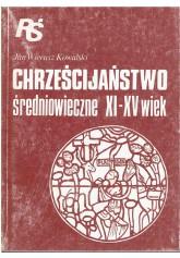 Chrześcijaństwo średniowieczne XI - XV wiek