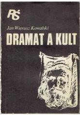 Dramat a kult