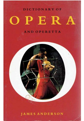 Doctionary of Opera and Operetta