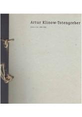 Artur Klinow - Totengreber. Prace z lat 1996 - 1998