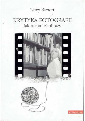 Krytyka fotografii. Jak rozumieć obrazy