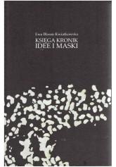 Księga Kronik. Idee i maski