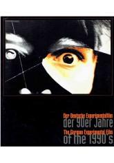 Der Deutsche Experimentalfilm der 90er Jahre