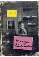 W kręgu Pankiewicza. Wspomnienia i listy 1906 - 1940