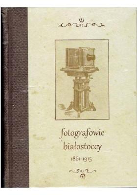 Fotografowie białostoccy 1861-1915