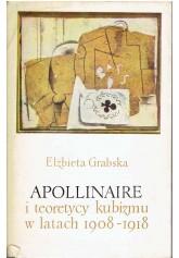 Apollinaire i teoretycy kubizmu w latach 1908 - 1918