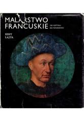 Malarstwo francuskie od gotyku do renesansu