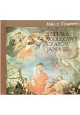 Sztuka Warszawy czasów Jana III