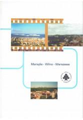 Marsylia - Wilno - Warszawa