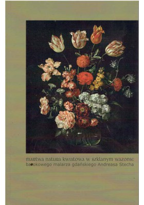 Martwa natura kwiatowa w szklanym wazonie...
