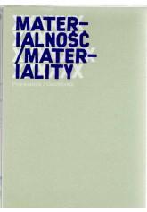 Materialność / Materiality. -  Wyspa. Teraz jest teraz / Wyspa. Now is now