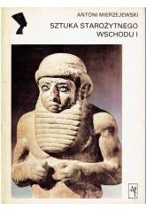 Sztuka starożytnego Wschodu I
