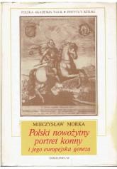 Polski nowożytny portret konny i jego europejska geneza
