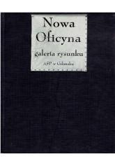 Nowa Oficyna. Galeria Rysunku ASP w Gdańsku