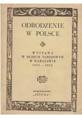 Odrodzenie w Polsce. Katalog wystawy