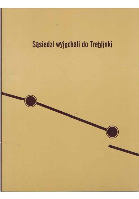 Sąsiedzi wyjechali do Treblinki